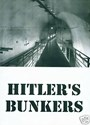 Picture of HITLERs BUNKERS + BONUS FILM
