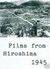 Picture of FILMS FROM HIROSHIMA  +  BACKGROUND TO DANGER  (1943)