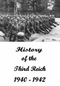 Picture of THE HISTORY OF THE THIRD REICH (1940 - 1942)