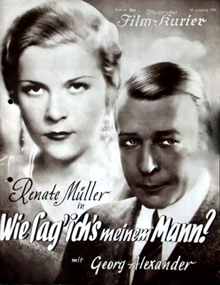 Picture of WIE SAG ICH'S MEINEM MANN  (1932)  * with switchable English subtitles *