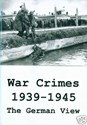 Picture of WAR CRIMES, 1939 - 1945: THE GERMAN VIEW