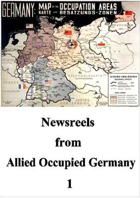 Bild von NEWSREELS FROM ALLIED OCCUPIED GERMANY 1  (2013)  * with switchable English subtitles *
