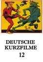 Picture of DEUTSCHE KURZFILME 12  (2013)