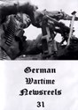 Picture of GERMAN WARTIME NEWSREELS 31  * with switchable English subtitles *  (IMPROVED)