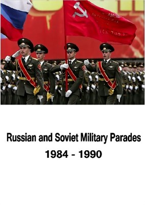 Picture of RUSSIAN AND SOVIET MILITARY PARADES  (1984-1990)  (2013)