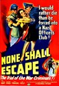 Picture of NONE SHALL ESCAPE  (1944)