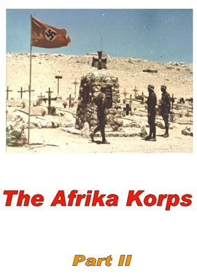 Picture of THE AFRIKA KORPS - PART II  * with switchable English subtitles *