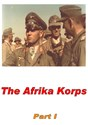 Picture of 2 DVD SET:  THE AFRIKA KORPS - PARTS I and II   *with switchable English subtitles *