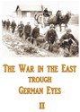 Bild von THE WAR ON THE EASTERN FRONT THROUGH GERMAN EYES II