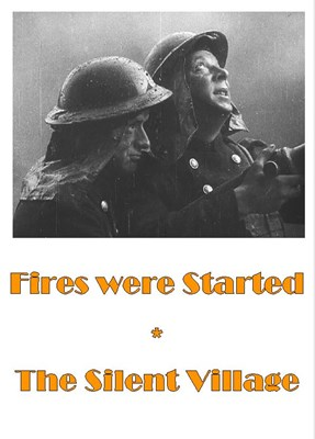Picture of FIRES WERE STARTED  (1943)  +  THE SILENT VILLAGE  (1943)