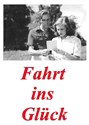 Picture of FAHRT INS GLÜCK  (1945)