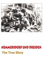 Bild von NEMMERSDORF AND DRESDEN -  WHAT REALLY HAPPENED