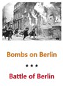 Picture of BOMBS ON BERLIN + THE BATTLE OF BERLIN