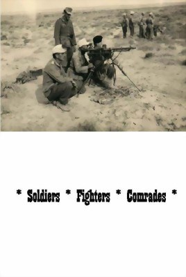 Bild von SOLDIERS, FIGHTERS, COMRADES