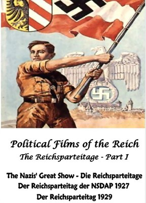 Picture of POLITICAL FILMS OF THE REICH  - PART I:  THE REICHSPARTEITAGE I  * with switchable English subtitles *