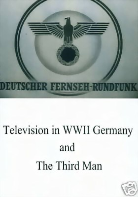 Picture of TELEVISION IN WWII GERMANY  +  THE THIRD MAN  (1949)