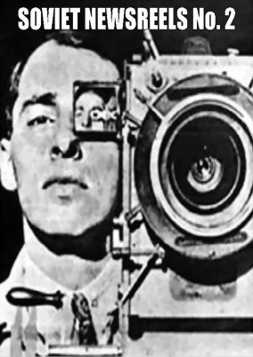 Picture of SOVIET NEWSREELS No. 2  (1923 – 1924)  *with switchable English subtitles *