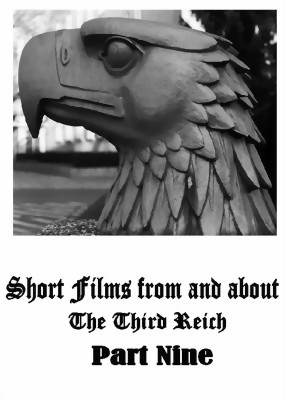 Bild von SHORT FILMS FROM AND ABOUT THE THIRD REICH - PART NINE