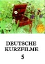 Picture of DEUTSCHE KURZFILME 05  (2013)