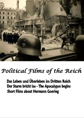 Bild von POLITICAL FILMS OF THE REICH IX  (2012):   * with switchable English subtitles *