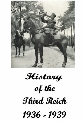 Picture of THE HISTORY OF THE THIRD REICH (1936 - 1939)