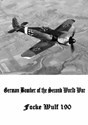 Bild von GERMAN BOMBERS OF WORLD WAR II & THE FOCKE WULF 190