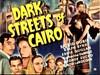 Bild von DARK STREETS OF CAIRO  (1940)