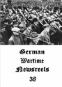 Picture of GERMAN WARTIME NEWSREELS 38  * with switchable English subtitles *  (IMPROVED)