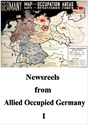 Picture of NEWSREELS FROM ALLIED OCCUPIED GERMANY 1  (2013)  * with switchable English subtitles *