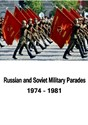Bild von RUSSIAN AND SOVIET MILITARY PARADES  (1974-1981)  (2013)