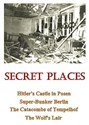 Picture of SECRET PLACES - THE REMNANTS OF WORLD WAR TWO