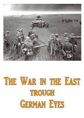 Picture of THE WAR ON THE EASTERN FRONT THROUGH GERMAN EYES