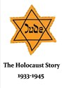 Picture of THE HOLOCAUST STORY, 1933 - 1945