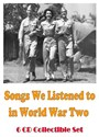 Picture of 6 CD SET:  SONGS WE LISTENED TO IN WORLD WAR TWO