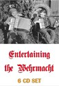 Bild von 6 CD SET:   ENTERTAINING THE WEHRMACHT