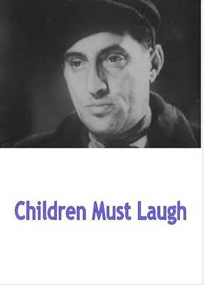 Picture of CHILDREN MUST LAUGH  (1935)  * with hard-encoded English subtitles *