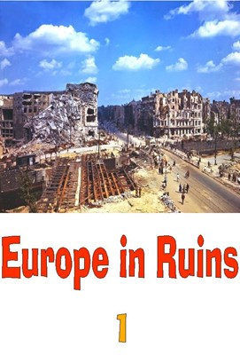 Picture of 3 DVD SET:  EUROPE IN RUINS (MAY-OCTOBER 1945)