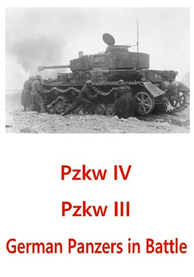 Bild von PZKW III + PZKW IV + GERMAN PANZERS IN BATTLE