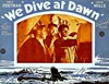 Bild von WE DIVE AT DAWN  (1943) + FURY IN THE PACIFIC  (1945)