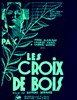 Bild von WOODEN CROSSES (Les Croix de Bois) (1932)  * with switchable English subtitles *