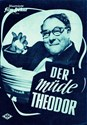 Picture of DER MÜDE THEODOR  (1957)