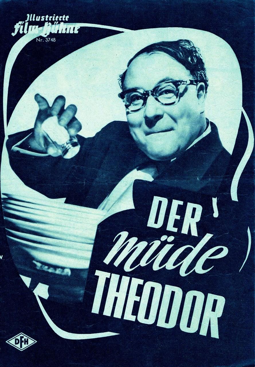 Der Müde Theodor
