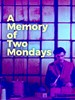 Picture of A MEMORY OF TWO MONDAYS  (1971)