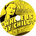 Picture of WHERE IS MY CHILD  (1937)  * with hard-encoded English subtitles *