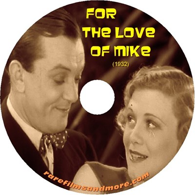 Picture of FOR THE LOVE OF MIKE  (1932)